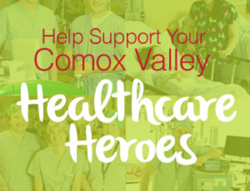 Help support your Comox Valley Healthcare Heroes